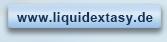 www.liquidextasy.de